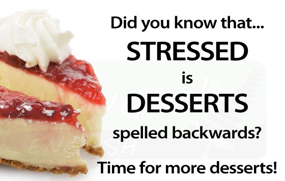 stressed-desserts-spelled-backwards